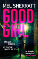 Good Girl: The gripping new crime thriller from the million copy bestseller Pdf/ePub eBook
