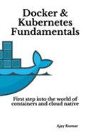 Docker   Kubernetes Fundamentals
