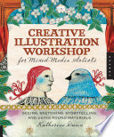 Creative Illustration Workshop for Mixed-Media Artists