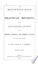 The Household Book of Practical Receipts