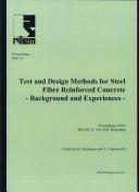 PRO 31: International RILEM Workshop on Test and Design Methods for Steel Fibre Reinforced Concrete - Background and Experiences