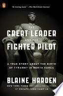 The Great Leader and the Fighter Pilot Book PDF
