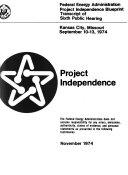Project Independence  Kansas City  Missouri  Sept  10 13  1974