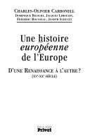 """Une histoire """"européenne"""" de l'Europe"""