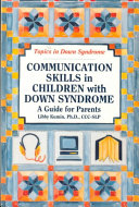 Communication Skills in Children with Down Syndrome
