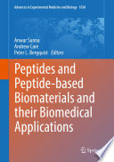 Peptides and Peptide-based Biomaterials and their Biomedical Applications