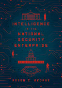 Intelligence in the National Security Enterprise