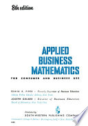 Applied Business Mathematics for Consumer and Business Use