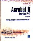 Acrobat 9 (version Pro) pour PC/Mac