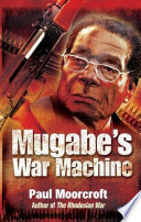 Mugabe s War Machine Book