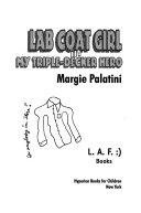 Lab Coat Girl My Triple Decker Hero Book 3