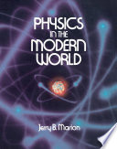 Physics In The Modern World