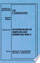 Physical Methods of Chemistry, Investigations of Surfaces and Interfaces