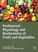 Postharvest Physiology and Biochemistry of Fruits and Vegetables