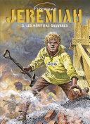 Jeremiah - tome 3 - Les héritiers sauvages [Pdf/ePub] eBook