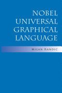 Nobel Universal Graphical Language