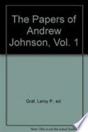 The Papers of Andrew Johnson  1822 1851