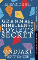 Granma Nineteen and the Soviet s Secret