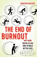 The End of Burnout
