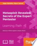 Metasploit Revealed  Secrets of the Expert Pentester