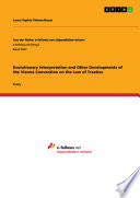 Evolutionary Interpretation And Other Developments Of The Vienna Convention On The Law Of Treaties