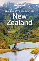 """Lonely Planet Hiking & Tramping in New Zealand"" by Lonely Planet, Andrew Bain, Jim DuFresne"