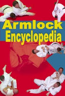 The Armlock Encyclopedia