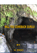 Will You Comeback Guruji
