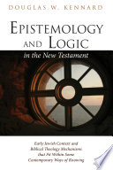 Epistemology and Logic in the New Testament