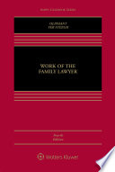 """Work of the Family Lawyer"" by Robert E. Oliphant, Nancy Ver Steegh"