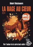 Rock War (Tome 1) - La rage au cœur ebook