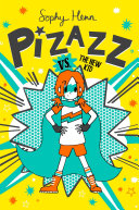 Pizazz vs. the New Kid