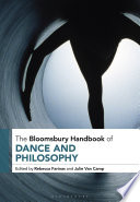 The Bloomsbury Handbook of Dance and Philosophy