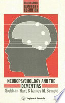 Neuropsychology and the Dementias