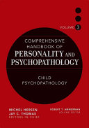 Comprehensive Handbook of Personality and Psychopathology   Child Psychopathology