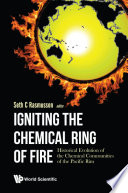Igniting The Chemical Ring Of Fire Historical Evolution Of The Chemical Communities Of The Pacific Rim