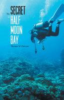 Pdf The Secret of Half Moon Bay Telecharger