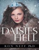 Daisies In Hell: Love, Hope and Treachery In 2039 [Pdf/ePub] eBook