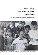 Emerging Summer School Practices in the Elementary Schools of California