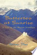 Buttertea at Sunrise
