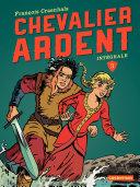 Chevalier Ardent - L'Intégrale
