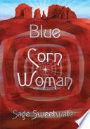 Blue Corn Woman