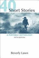 40 Short Stories  A Portable Anthology