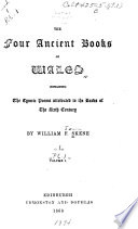 The Four Ancient Books of Wales Containing the Cymric Poems Attributed to the Bards of the Sixth Century