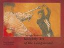 SIGMUND RINGECK`S KNIGHTLY ART OF THE LONGSWORD