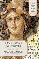 Rav Hisda's Daughter, Book I: Apprentice Book