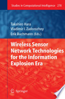 Wireless Sensor Network Technologies for the Information Explosion Era
