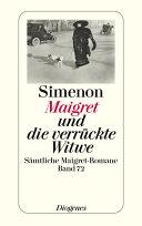 Maigret und die verrückte Witwe