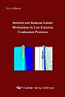 Detailed and Reduced Kinetic Mechanisms in Low-emission Combustion Processes