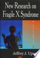 New Research on Fragile X Syndrome Book